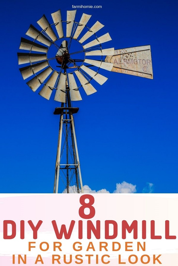 8 Diy Windmills For Garden To Make Your