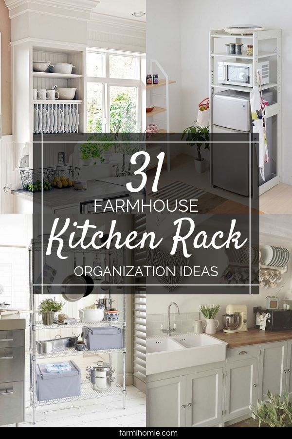 31 Farmhouse Kitchen Rack Organization Ideas Farmihomie Home Decor