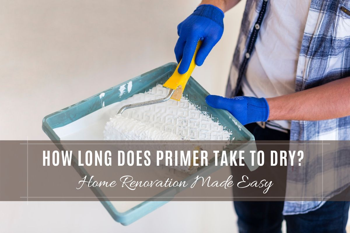 How Long Does Primer Take To Dry?