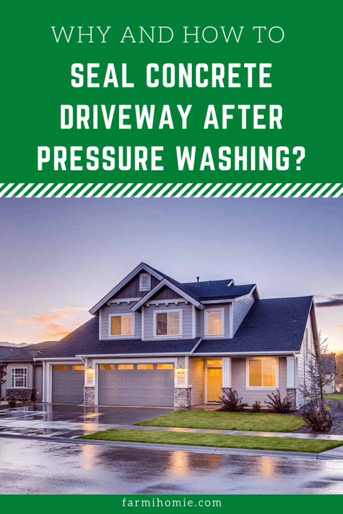 Why and How to Seal Concrete Driveway After Pressure Washing