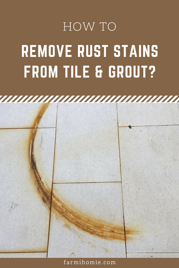 How to Remove Rust Stains from Tile & Grout