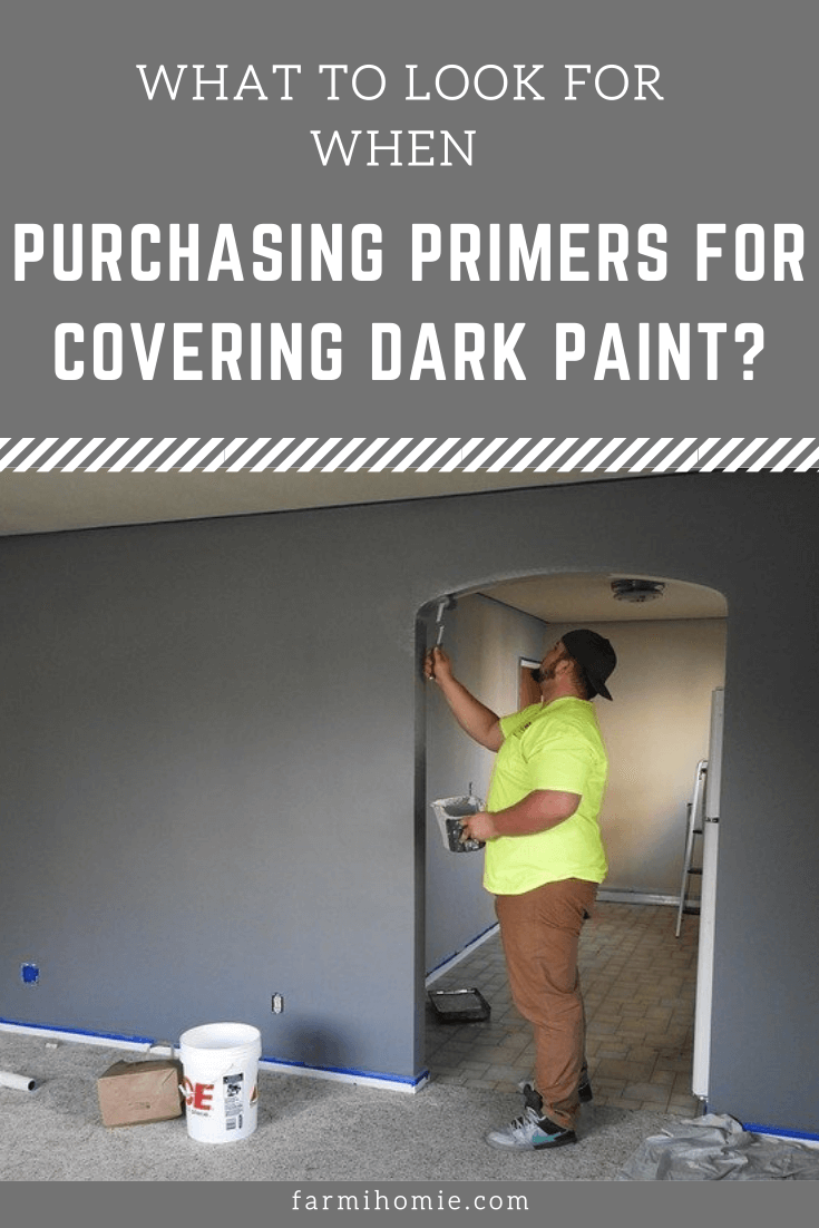 What to Look for When Purchasing Primers for Covering Dark Paint?