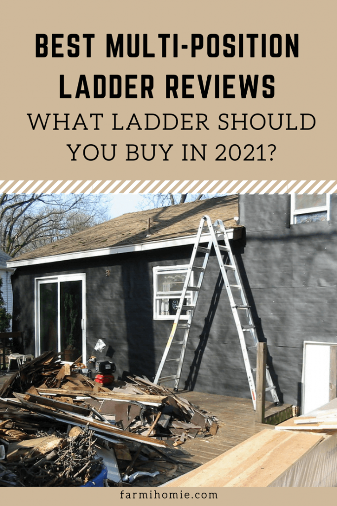 Best Multi-Position Ladder Reviews: What Ladder Should You Buy in 2021?