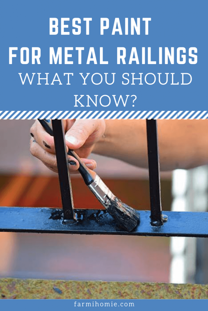 Best Paint For Metal Railings: What You Should Know?