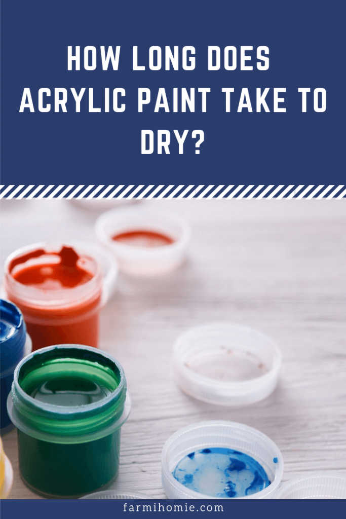 How Long Does Acrylic Paint Take to Dry?