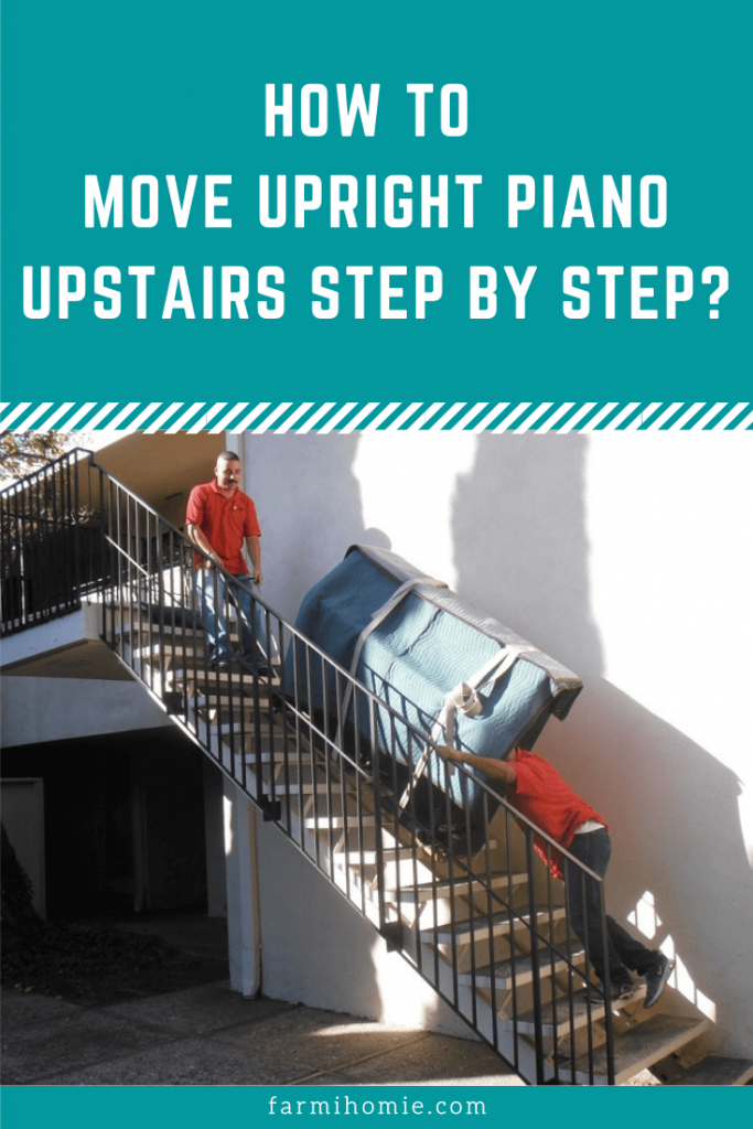 How to Move Upright Piano Upstairs Step by Step