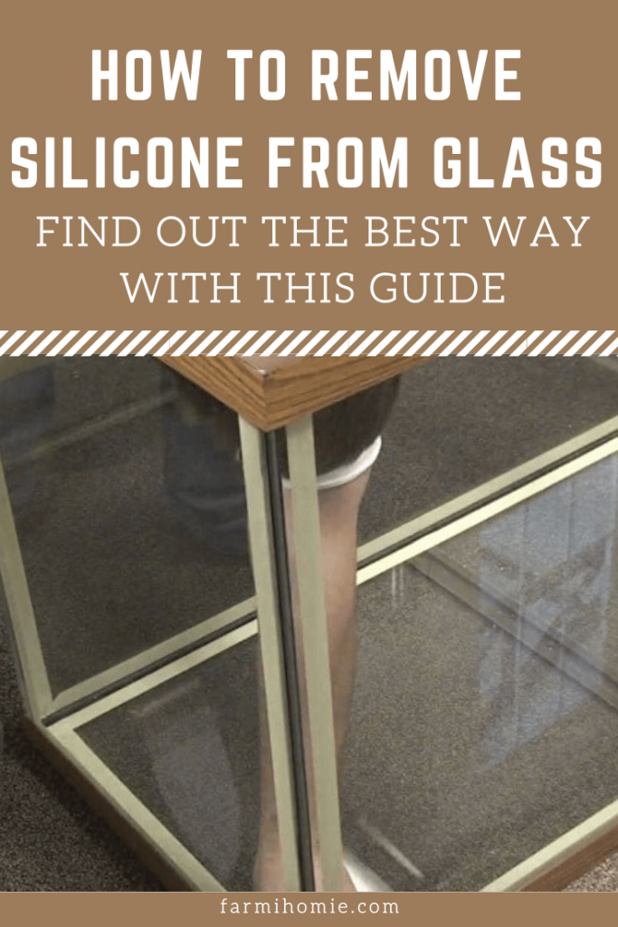 How To Remove Silicone From Glass