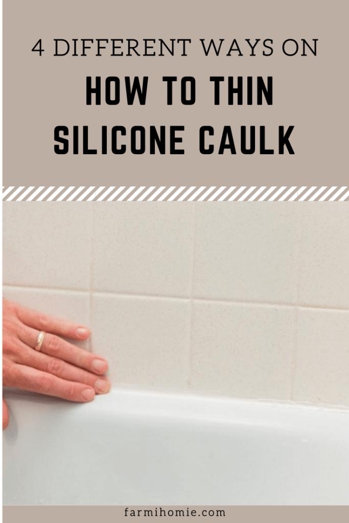 How to Thin Silicone Caulk