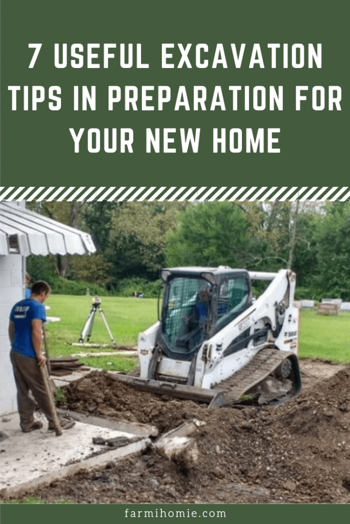 7 Useful Excavation Tips in Preparation for Your New Home