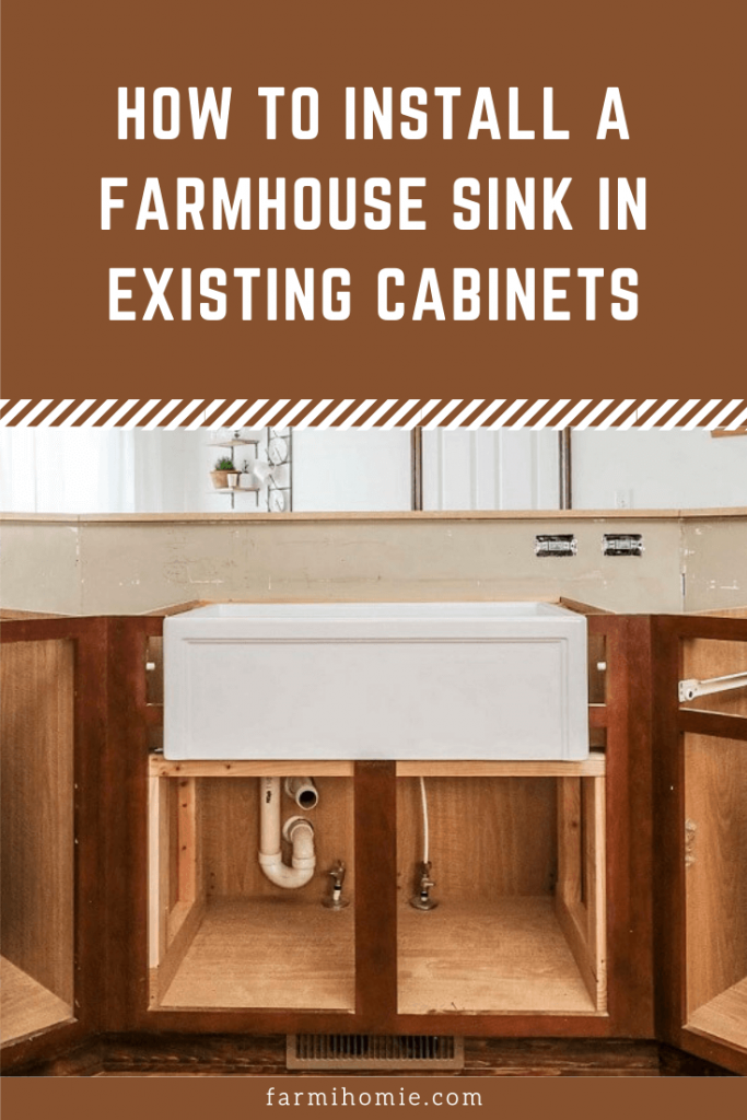 How to Install a Farmhouse Sink in Existing Cabinets