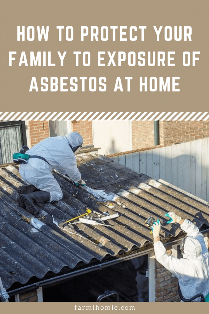 How to Protect Your Family to Exposure of Asbestos at Home