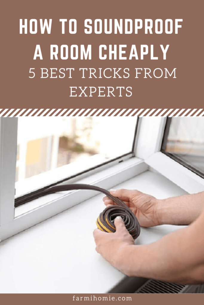 How To Soundproof A Room Cheaply