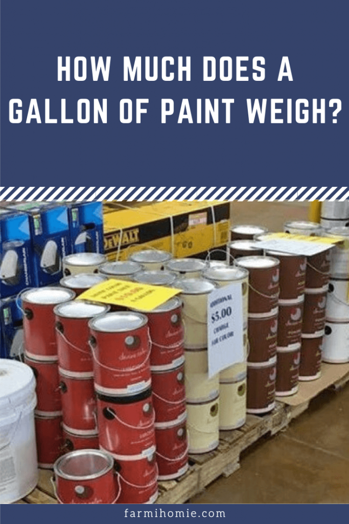 How Much Does a Gallon of Paint Weigh?