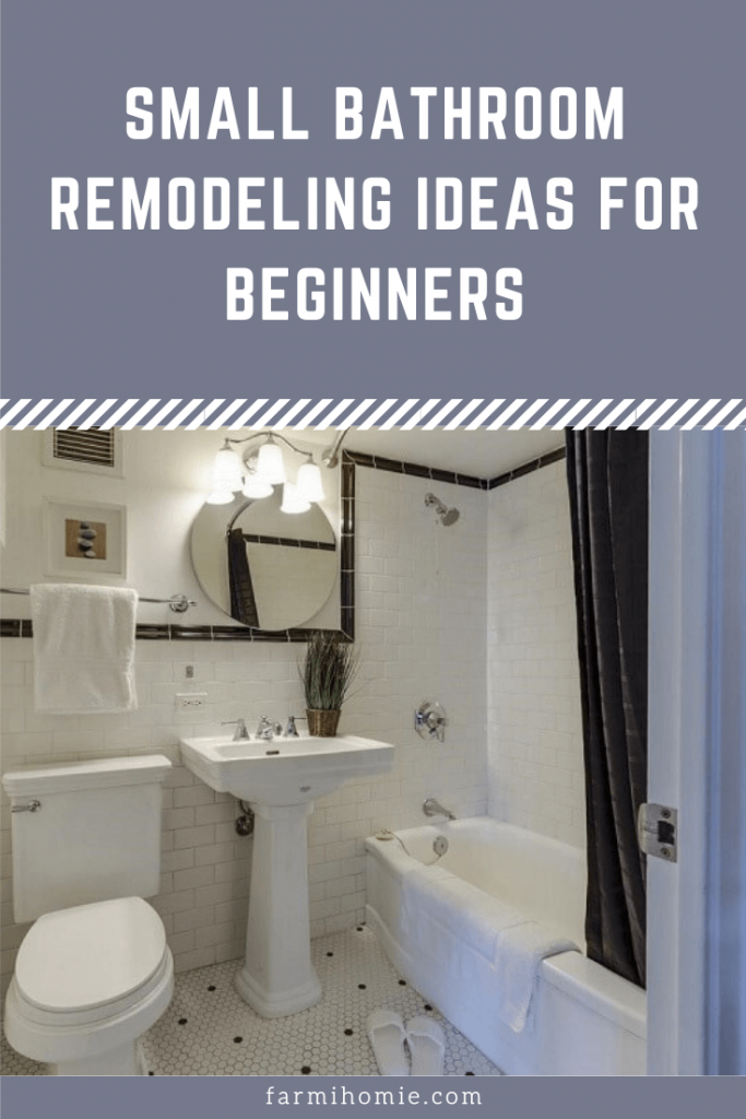 Small bathroom remodeling ideas for beginners