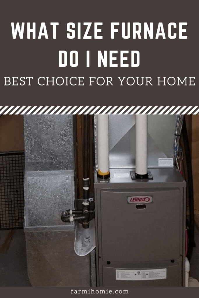 What Size Furnace Do I Need: Best Choice For Your Home